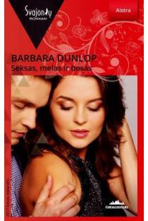 Seksas, melas ir bosas (Aistra) | Barbara Dunlop