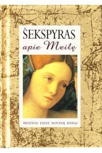 Šekspyras apie meilę | Helen Exley