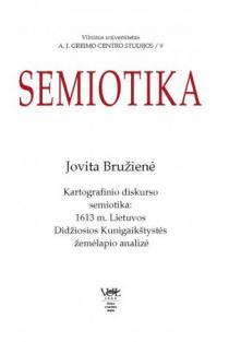 Kartografinio diskurso semiotika: 1613 m. Lietuvos Didžiosios Kunigaikštystės žemėlapio analizė | Jovita Bružienė
