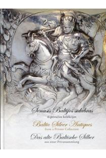 Senasis Baltijos sidabras iš privačios kolekcijos | Dalius Avižinis