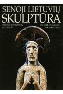 Senoji lietuvių skulptūra  
