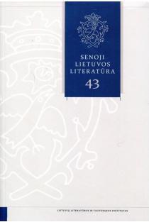 Senoji Lietuvos literatūra, 43 knyga |