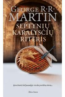 Septynių Karalysčių riteris   George R. R. Martin