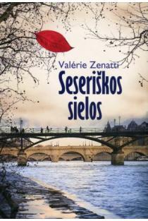 Seseriškos sielos | Valerie Zenatti