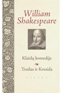 Klaidų komedija. Troilas ir Kresida | Viljamas Šekspyras (William Shakespeare)