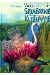Sidabrinė kultuvėlė | Martynas Vainilaitis