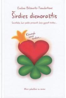 Širdies dienoraštis | Evelina Bliunaite - Tamulaitiene