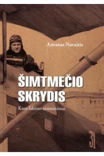 Šimtmečio skrydis | Antanas Navaitis