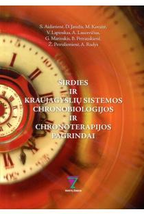 Širdies ir kraujagyslių sistemos chronobiologijos ir chronoterapijos | S. Aidietienė, D. Jatužis, M. Kovaitė ir kt.