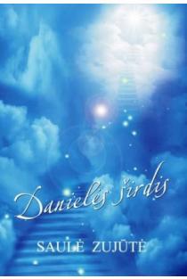 Danielės širdis | Saulė Zujūtė