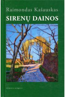Sirenų dainos | Raimondas Kašauskas