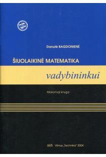 Šiuolaikinė matematika vadybininkui | Danutė Bagdonienė