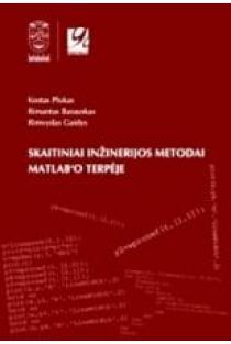 Skaitiniai inžinerijos metodai Matlab'o terpėje | Kostas Plukas, Rimantas Barauskas, Rimvydas Gaidys