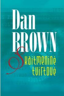 Skaitmeninė tvirtovė (2-as leidimas) | Dan Brown