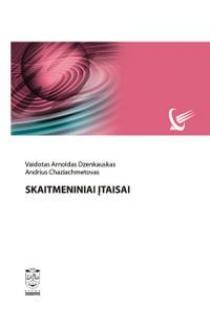 Skaitmeniniai įtaisai | Vaidotas Arnoldas Dzenkauskas ir kt.