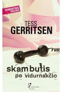 Skambutis po vidurnakčio | Tess Gerritsen
