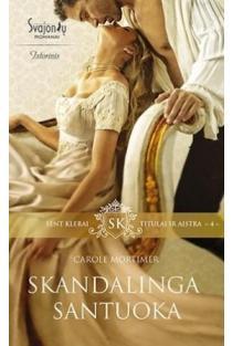 Skandalinga santuoka (4 knyga) | Carole Mortimer