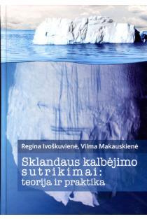 Sklandaus kalbėjimo sutrikimai | Regina Ivoškuvienė, Vilma Makauskienė