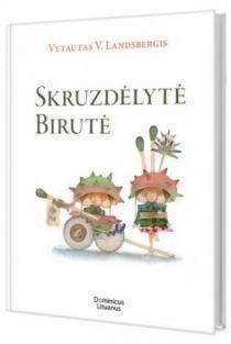 Skruzdėlytė Birutė | Vytautas V. Landsbergis