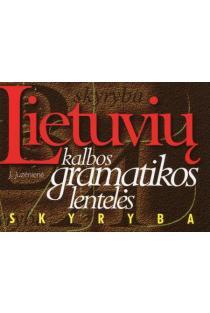 Lietuvių kalbos gramatikos lentelės. Skyryba | Janė Juzėnienė