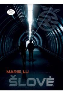 Šlovė | Marie Lu