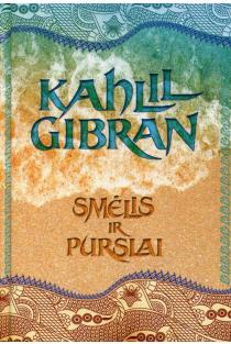 Smėlis ir purslai | Kahlil Gibran