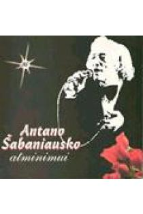 Puokštė dainų A. Šabaniausko atminimui (CD) | Rinkinys