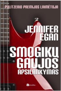 Smogikų gaujos apsilankymas | Jennifer Egan