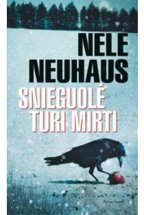 Snieguolė turi mirti | Nele Neuhaus