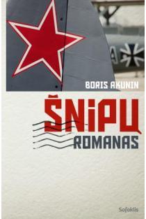 Šnipų romanas | Boris Akunin