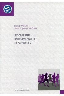 Socialinė psichologija ir sportas | Leonas Meidus, Jonas Eugenijus Pečiūra