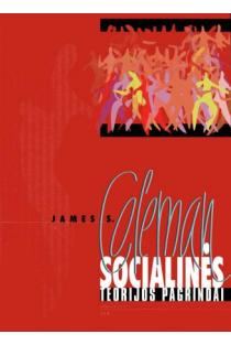 Socialinės teorijos pagrindai | James S. Coleman