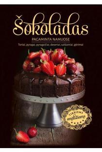 Šokoladas: pagaminta namuose | Sud. Daiva Dmuchovska