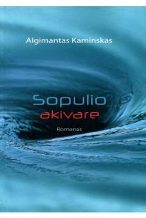 Sopulio akivare | Algimantas Kaminskas