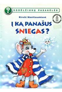 Kodėlčiukų pasakėlės. Į ką panašus sniegas? (nuspalvink) | Birutė Lenktytė-Masiliauskienė