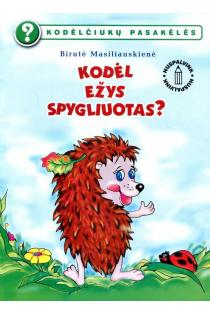 Kodėlčiukų pasakėlės. Kodėl ežys spygliuotas? (nuspalvink) | Birutė Lenktytė-Masiliauskienė