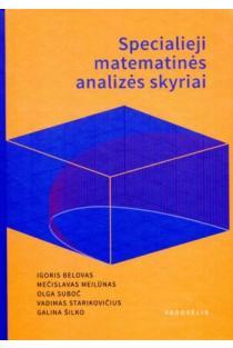 Specialieji matematinės analizės skyriai | Igoris Belovas, Mečislavas Meilūnas, Olga Suboč ir kt.