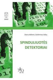 Spinduliuotės detektoriai | Diana Adlienė, Gediminas Adlys