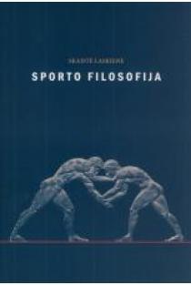 Sporto filosofija   Skaistė Laskienė