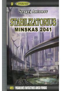 Stabilizatorius. Minskas 2041. PFAF-495 | Sergej Antonov
