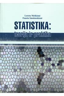 Statistika: teorija ir praktika | Loreta Meškienė, Fausta Smolenskienė