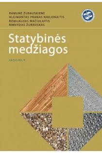Statybinės medžiagos | R. Žurauskienė, A. P. Naujokaitis, R. Mačiulaitis, R. Žurauskas
