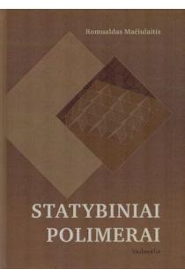 Statybiniai polimerai | Romualdas Mačiulaitis