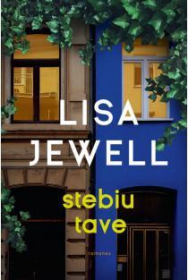 Stebiu tave   Lisa Jewell