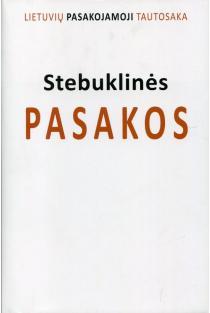 Lietuvių pasakojamoji tautosaka, I tomas. Stebuklinės pasakos | Jūratė Šlekonytė