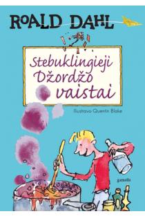 Stebuklingieji Džordžo vaistai | Roald Dahl