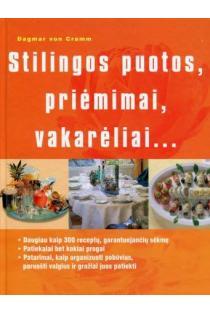 Stilingos puotos, priėmimai, vakarėliai | Dagmar von Cramm