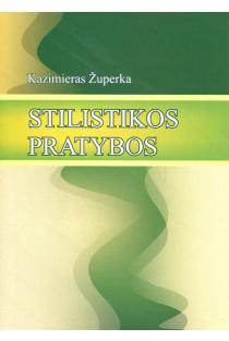 Stilistikos pratybos | Kazimieras Župerka