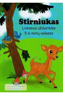 Stirniukas. Linksmos užduotėlės 5-6 metų vaikams | Aistė Kvičiuvienė, Oksana Vasiliauskienė