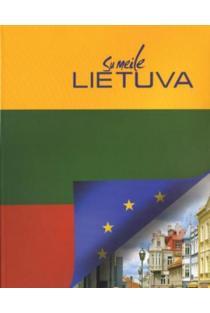 Su meile Lietuva (3-as leidimas) | Selemonas Paltanavičius, Birutė Imbrasienė ir kt.